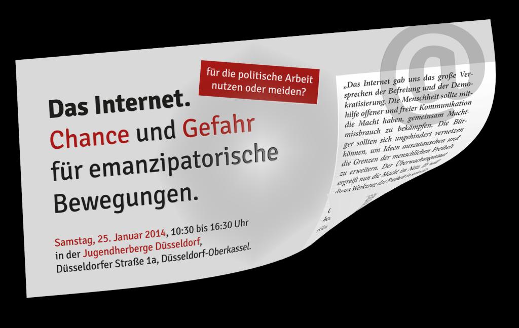 Das Internet. Chance und Gefahr für emanzipatorische Bewegungen. ..für die politische Arbeit nutzen oder meiden?