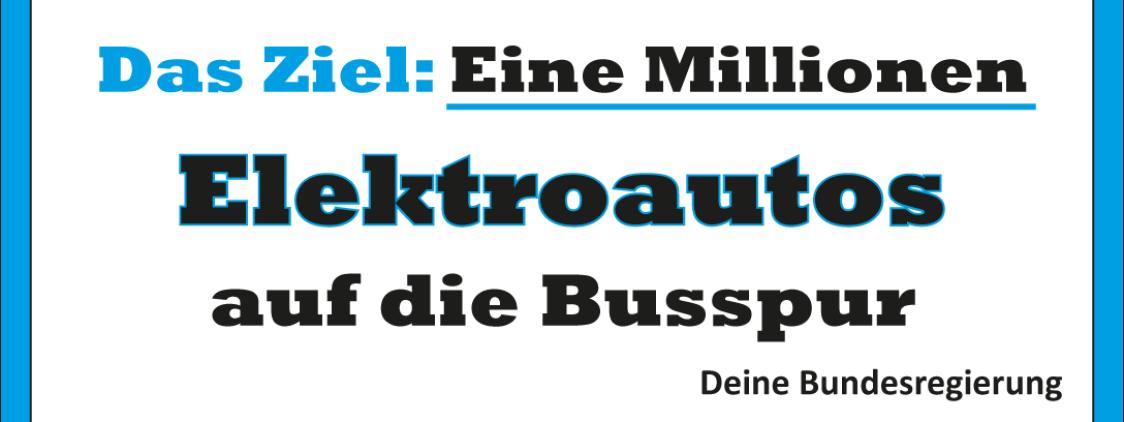 Eine Millionen Elektroautos auf die Busspur?